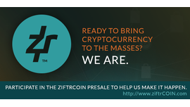 Sponsored: Participate in the ziftrCOIN Presale and help us bring cryptocurrency into the mainstream!