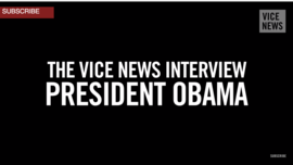 President Barack Obama Speaks With VICE News on Climate Change