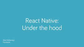 React Native: Under the Hood