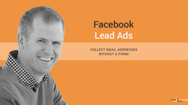 Facebook Lead Ads Simplify Opt-in Forms, and They Will Be AWESOME - Jon Loomer Digital