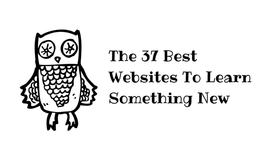 The 37 Best Websites To Learn Something New — Life Learning — Medium
