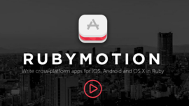 RubyMotion 4.0: free Starter edition, cross-platform games, watchOS 2.0