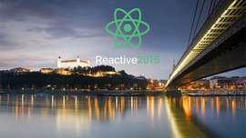 Reactive 2015 Conference in Bratislava