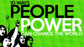 10 Ways People Power Can Change the World