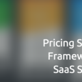 [英] Pricing Strategy Framework for SaaS Startups