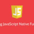[英] 學習如何使用 JavaScript 原生函式