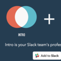 Intro for Slack