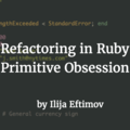 Refactoring in Ruby: Primitive Obsession