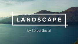 Social Media Image Resizing Tool | Landscape by Sprout Social