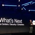 [繁] Google首次全球雲端大會。重點:安全,資料中心和容器
