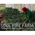 Soul Fire Farm: Feeding the Soul, Growing Community