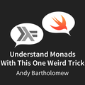 Understand Monads with this One Weird Trick