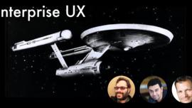 Enterprise UX! Q&A w/ Lou Rosenfeld, Dave Malouf, and Uday Gajendar