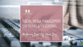 Social Media Management Software - 11 Apps to Save You Time