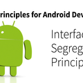 SOLID Principles for Android #4: Interface Segregation Principle