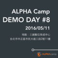 ALPHA Camp DEMO DAY #8