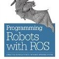 [英] Programming Robots with ROS: A Practical Introduction to the Robot Operating Syste