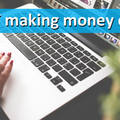 How to make money online: A guide for beginners