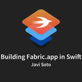 Building Fabric.app in Swift, with Javi Soto