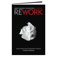 REWORK: The new business book from 37signals.