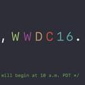 WWDC 2016 重點總整理:iOS、macOS、watchOS、tvOS 四大支柱更新!