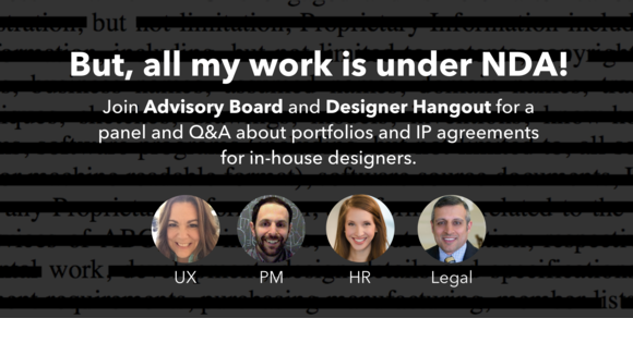 """But, all my work is under NDA!"" A panel and Q&A about portfolios and IP agreements for in-house designers"