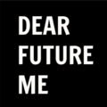 Dear Future Me: Don't Screw This Up
