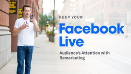 How to Keep Your Facebook Live Audience's Attention with Remarketing – Leadpages Blog
