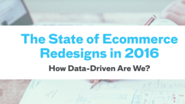 The State of Ecommerce Redesigns 2016
