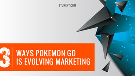 3 Ways Pokemon Go Is Evolving Marketing - Stukent
