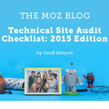 Technical Site Audit Checklist: 2015 Edition - Moz