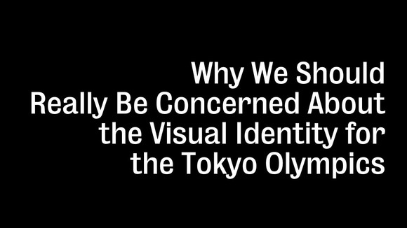 Why We Should Really Be Concerned About the Visual Identity for the Tokyo Olympics — Medium