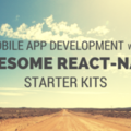 Mobile App Development With 8 Awesome React-Native Starter Kits