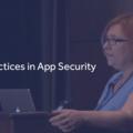 Best Practices in App Security